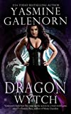 Galenorn, Yasmine - Dragon Wytch - Sisters of the Moon 4