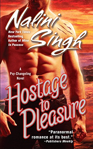 Hostage to Pleasure (Psy-Changelings, Book 5)