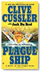 Plague Ship by Clive Cussler and Jack DuBrul