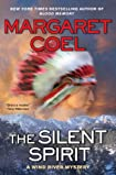 The Silent Spirit by Margaret Coel
