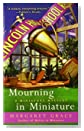Mourning In Miniature by Margaret Grace
