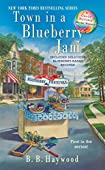 Town In a Blueberry Jam by B. B. Haywood