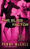 The Bliss Factor by Penny McCall