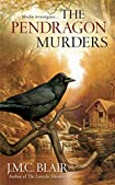 The Pendragon Murders by J. M. C. Blair