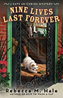 Nine Lives Last Forever by Rebecca M. Hale