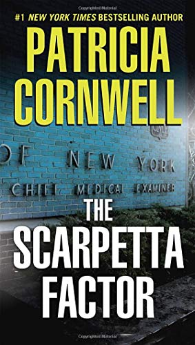 The Scarpetta Factor: Scarpetta (Book 17), Cornwell, Patricia