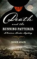 Death and the Running Patterer by Robin Adair