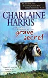 Grave Secret (2009) (Book) written by Charlaine Harris