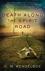 Death Along the Spirit Road by C. M. Wendelboe