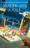 Sealed with a Kill by Lucy Lawrence