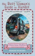 The Busy Woman's Guide to Murder by Mary Jane Maffini