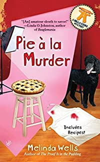 Pie à la Murder by Melinda Wells