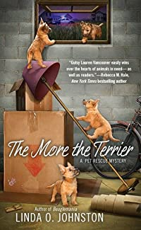 The More the Terrier by Linda O. Johnston