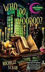 Who Do, Voodoo? by Rochelle Staab