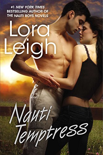 Nauti Temptress - Lora Leigh - dude with no shirt and girl in a camisole embracing against a sunset