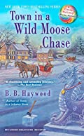 Town in a Wild Moose Chase by B. B. Haywood