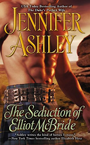 The Seduction of Elliot McBride, Jennifer Ashley