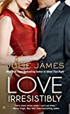 Book Love Irresistibly - Julie James