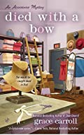 Died With a Bow by Grace Carroll