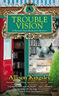 Trouble Vision by Allison Kingsley