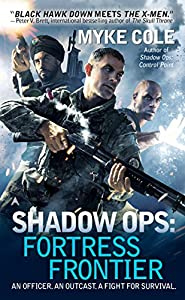 "Book Trailer: ""Shadow Ops: Fortress Frontier"" by Myke Cole"