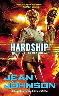 "Cover & Synopsis: HARDSHIP by Jean Johnson (+ A ""THEIRS NOT TO REASON WHY"" Cover Gallery)"