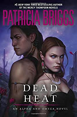 Coming Soon: DEAD HEAT by Patricia Briggs