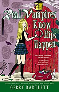 "GIVEAWAY REMINDER: Win a Copy of ""Real Vampires Know Hips Happen"" by Gerry Bartlett"