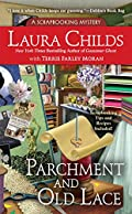 Parchment and Old Lace by Laura Childs and Terrie Farley Moran