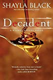 Book Decadent - it has a new cover with a spoon full of honey ew