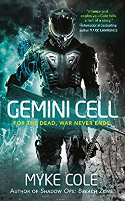 Cover Revealed! GEMINI CELL (A Shadow Ops Novel) by Myke Cole