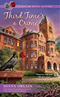 Third Time's a Crime by Diana Orgain