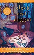 Clock and Dagger by Julianne Holmes