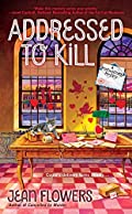 Addressed to Kill by Jean Flowers