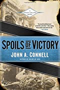 Spoils of Victory by John A. Connell
