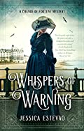 Whispers of Warning by Jessica Estevao
