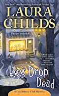 Egg Drop Dead by Laura Childs
