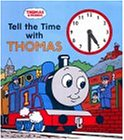 Tell the Time with Thomas (Thomas the Tank Engine Clock Book)
