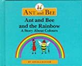 Ant and Bee and the Rainbow - book cover picture