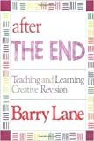After THE END: Teaching and Learning Creative Revision - book cover picture