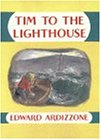 Tim to the Lighthouse (Little Tim S.)