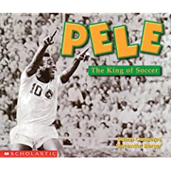 Pele: The King of Soccer (Social Studies Emergent Readers)