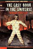 The Last Book In The Universe (Scholastic Signature) - book cover picture