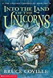 Into the Land of the Unicorns (The Unicorn Chronicles, Book 1) - book cover picture