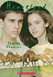 Taking Chances (Heartland (Scholastic Paperback))
