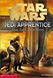 The Ties That Bind (Star Wars: Jedi Apprentice, Book 14)