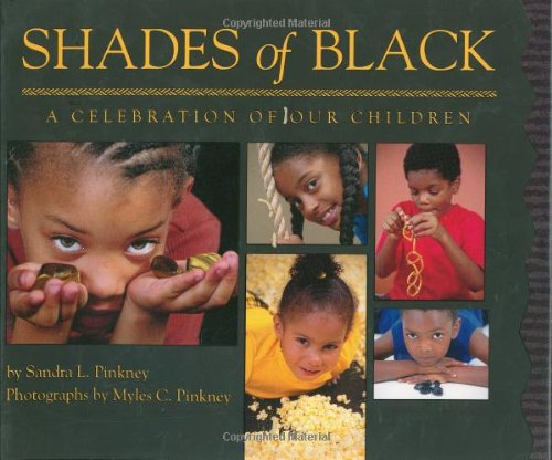 [Shades of Black: A Celebration of Our Children]