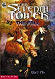 The Fall (The Seventh Tower)