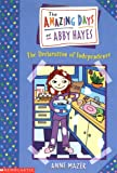 The Declaration of Independence , by Anne Mazer - The Amazing Days of Abby Hayes series - volume 2