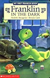Franklin in the Dark (My First Franklin Book Board Book) - book cover picture